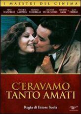 Film C'eravamo tanto amati Ettore Scola