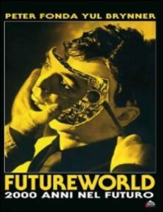 Futureworld. 2000 anni nel futuro di Richard T. Heffron - Blu-ray