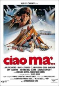 Ciao ma'... di Giandomenico Curi - DVD