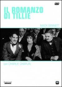 Locandina Il romanzo di Tillie - Charlot milionario per un'ora