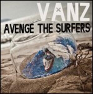 Avenge the Surfers - CD Audio di Vanz