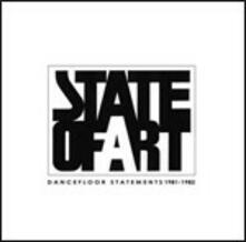 Dancefloor Statements 1981-1982 - CD Audio di State of Art