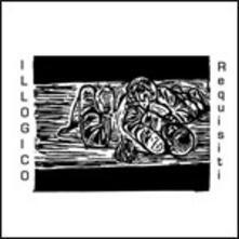 Requisiti - CD Audio di Illogico