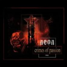Crimes of Passion Redux - CD Audio di Neon