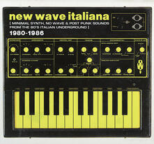 Italia New Wave. Minimal Synth, New Wave & Post Punk Sounds - CD Audio