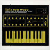 Vinile Italia New Wave. Minimal Synth, New Wave & Post Punk Sounds