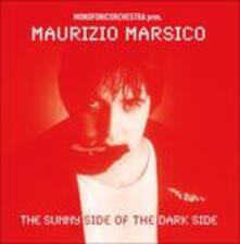 The Sunny Side of the Dark Side - CD Audio di Maurizio Marsico