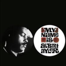 My Name Is Albert Ayler - Vinile LP di Albert Ayler