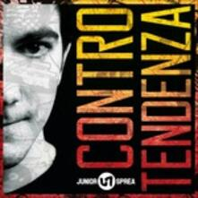 Controtendenza - CD Audio di Junior Sprea