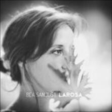 Larosa - CD Audio di Bea Sanjust