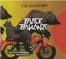 Sonic Death Monkey - CD Audio di Black Banana