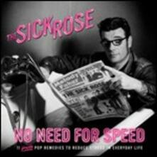 No Need for Speed - CD Audio di Sick Rose