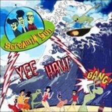Yee Haw - CD Audio di Screamin' Gun