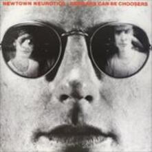Beggars Can Be Choosers - Vinile LP di Newtown Neurotics