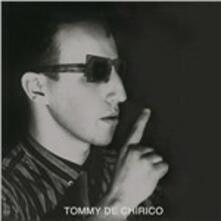 Close Your Eyes - Vinile 10'' di Tommy De Chirico