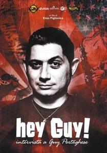 CD Guy e gli Specialisti. Hey Guy! Intervista a Guy Portoghese (DVD) Guy e gli Specialisti
