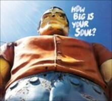 How Big Is Your Soul? - Vinile LP di Dead Shrimp