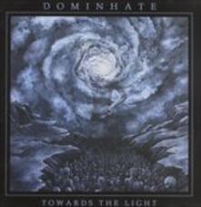 Towards the Light - CD Audio di Dominhate