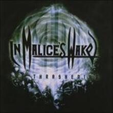The Thrashening - CD Audio di In Malice's Wake