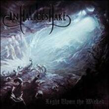 Light Uponthe Wicked - CD Audio di In Malice's Wake
