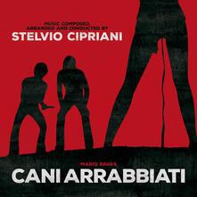 Cani Arrabbiati - Vinile LP di Stelvio Cipriani