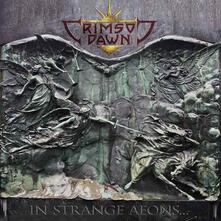 In Strange Aeons - Vinile LP di Crimson Dawn