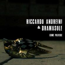 Come polvere - CD Audio di Riccardo Andreini,Bramasole