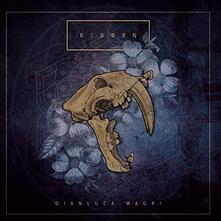 Reborn - CD Audio di Gianluca Magri
