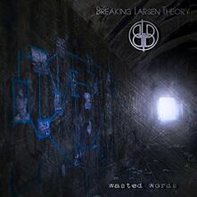 Wasted Words - CD Audio di Breaking Larsen Theory