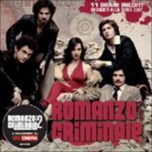 Romanzo Criminale. Il Cd (Colonna Sonora) - CD Audio