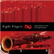 Eight Fingers - CD Audio di Andrea Bandel