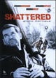 Cover Dvd DVD Shattered - Gioco mortale
