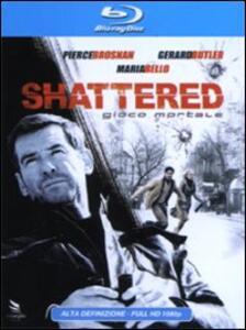 Shattered. Gioco mortale di Mike Barker - Blu-ray