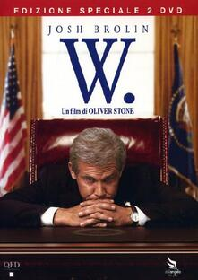W. (2 DVD)<span>.</span> Special Edition di Oliver Stone - DVD