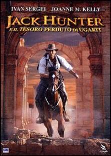 Jack Hunter e il tesoro perduto di Ugarit di Terry Cunningham - DVD