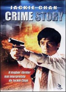 Crime Story di Che-Kirk Wong - DVD