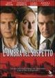 Cover Dvd DVD L'ombra del sospetto