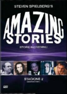 Amazing Stories. Storie incredibili. Stagione 2. Vol. 2 (3 DVD) di Lesli Linka Glatter,Phil Joanou,Steven Spielberg,Paul Bartel,Thomas Carter,Joe Dante,Joan Darling,Todd Holland,Norman Reynolds - DVD