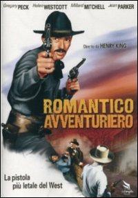 Cover Dvd Romantico avventuriero. Il fuorilegge del Texas