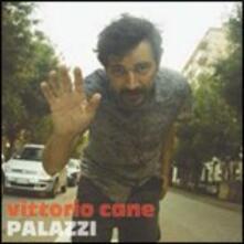 Palazzi - CD Audio di Vittorio Cane