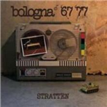 Bologna '76 '77 - Vinile LP di Stratten