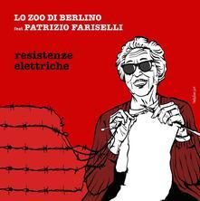 Resistenze elettriche - Vinile LP di Zoo di Berlino
