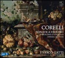Sonate a violino op.5 - CD Audio di Arcangelo Corelli,Enrico Gatti