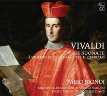 XII Suonate a violino solo e basso - CD Audio di Antonio Vivaldi,Fabio Biondi,Rolf Lislevand,Rinaldo Alessandrini