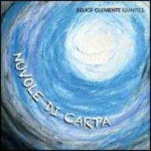 Nuvole di carta - CD Audio di Felice Clemente