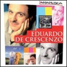 Eduardo De Crescenzo - CD Audio di Eduardo De Crescenzo