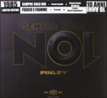 Fuoco e fiamme - Finley Ep (Special Repackaging Edition) - CD Audio di Finley