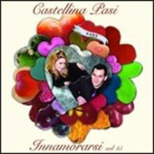 Innamorarsi - CD Audio di Castellina Pasi
