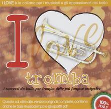 I Love... Tromba - CD Audio