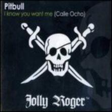 I Known You Want me - CD Audio Singolo di Pitbull